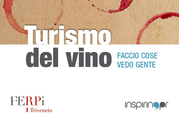 Il turismo del vino per comunicare il territorio